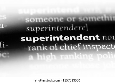 superintendent word in a dictionary. superintendent concept.