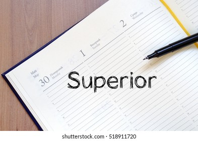 Superior text concept write on notebook