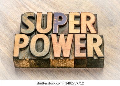 superpower word abstract in vintage letterpress wood type