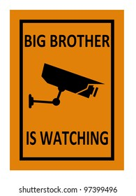 surveillance sign illustration indicating that big brother is watching with clipping path at original size