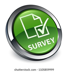 Survey isolated on 3d soft green round button abstract illustration