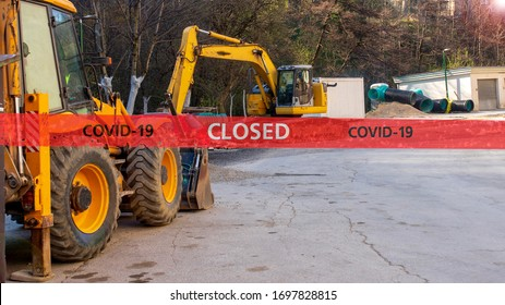 Suspended work on construction site due to coronavirus pandemic. Consequence of the covid-19 pandemic