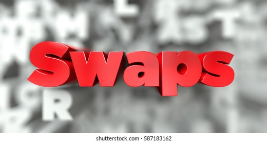 Swaps -  Red text on typography background - 3D rendered royalty free stock image. This image can be used for an online website banner ad or a print postcard.