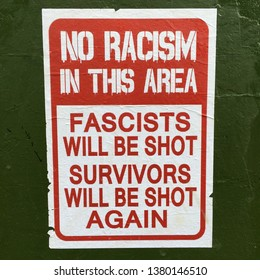 SYDNEY - FEB 20 2019:Sign reads:No Racism in this Area.Racism is the belief in the superiority of one race over another which results in discrimination and prejudice towards people race or ethnicity.