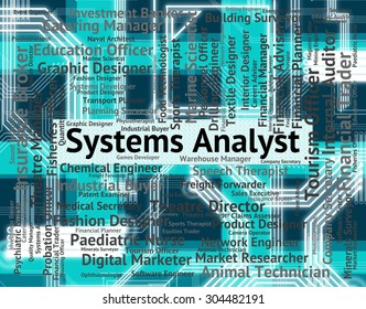 Systems Analyst Representing Job Text And Hire