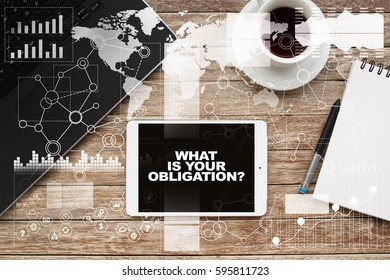 Tablet on desktop with what is your obligation text.