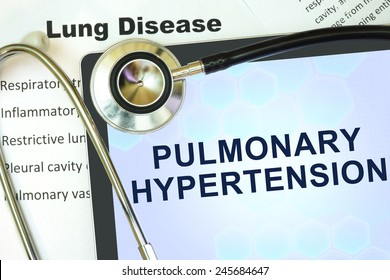 Tablet with words  Pulmonary hypertension and stethoscope.