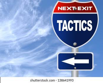 Tactics road sign