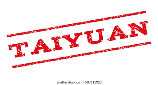 Taiyuan watermark stamp. Text caption between parallel lines with grunge design style. Rubber seal stamp with scratched texture. Glyph red color ink imprint on a white background.