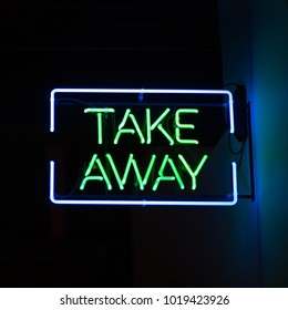 take away neon typographic sign