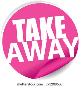Take away pink Label, Sign, stickers and symbol.