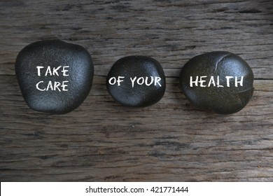 Take Care of Your Health, health conceptual