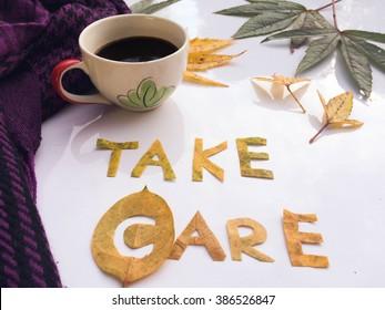 take care your self