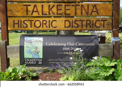 TALKEETNA, AK -25 JUNE 2016- The small town of Talkeetna, located in the Matanuska-Susitna borough, is a popular tourist destination in Alaska.