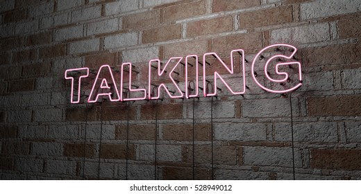 TALKING - Glowing Neon Sign on stonework wall - 3D rendered royalty free stock illustration.  Can be used for online banner ads and direct mailers.