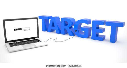 Target - laptop computer connected to a word on white background. 3d render illustration.