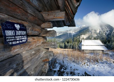 Tatras Mountains, Poland: October, 2006 - Shepherd's huts with sign with the inscription: historic building, Stoly Clearing, Western Tatra Mountains, Tatra National Park