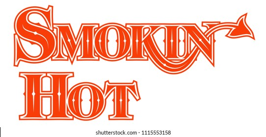 Tattoo Words Smokin Hot Gothic word style design with devils tail - Raster Version