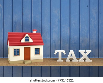 TAX concept with House Model