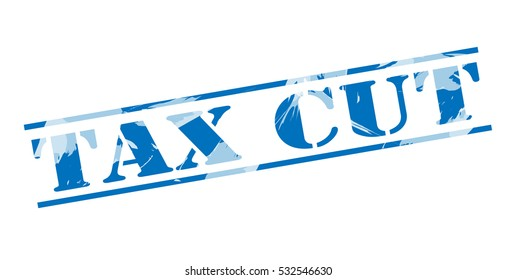 tax cut blue stamp on white background