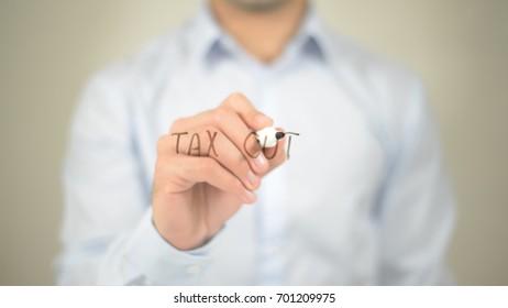 Tax Cut , man writing on transparent screen