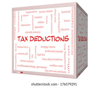 Tax Deductions Word Cloud Concept on a 3D cube Whiteboard with great terms such as mortgage, dependents, fees and more.