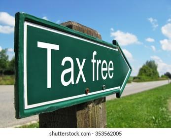 Tax free signpost along a rural road