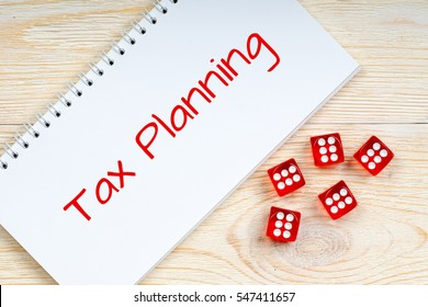 tax planning, concept with casino dices