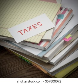 Taxes; The Pile of Business Documents on the Desk