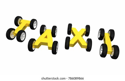Taxi Cars Wheels Letters Cab Hailing Ride 3d Illustration