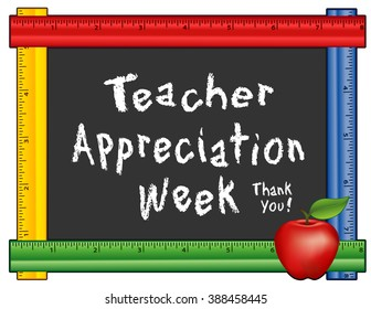 Teacher Appreciation Week Chalkboard, Thank You!  Annual American holiday first week of May, apple, chalk text on blackboard, multi color ruler frame for class, school events.