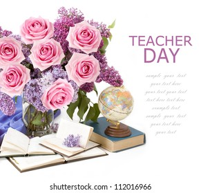 Teacher Day (still life with roses and lilac flowers bunch with books and map isolated on white background with sample text)