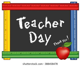 Teacher Day, Thank you, American holiday on Tuesday of first full week of May, red apple, chalk text on blackboard with multi color ruler frame for class room and school events.
