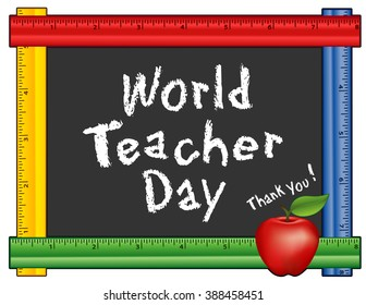 Teacher Day, Thank You!. Held each year on October 5, observed in over 100 countries world wide, red apple, chalk text on blackboard with multi color ruler frame,  Isolated on white.