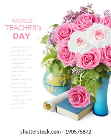 Teacher's Day (lilac and roses bunch, globe, map and book isolated on white background with sample text)