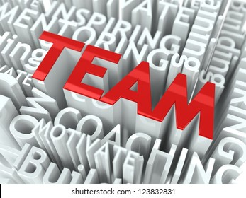 Team Building Concept. Inscription of Red Color Located over Text of White Color.