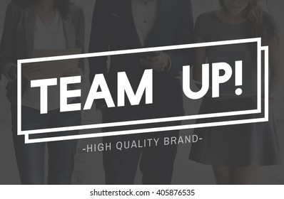 Team Up Unity Connection Cooperation Partnership Collaboration Concept