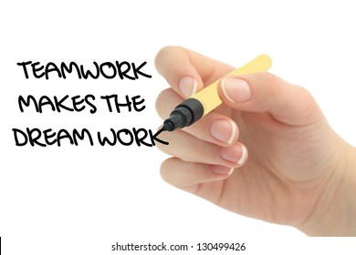 Teamwork Makes The Dream Work drawn by hand