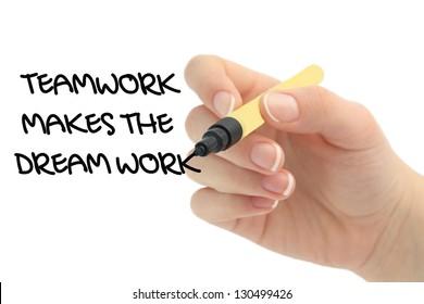 Teamwork Makes The Dream Work drawn by hand
