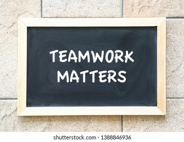 Teamwork matters, words on blackboard. Business or work place core values and concept