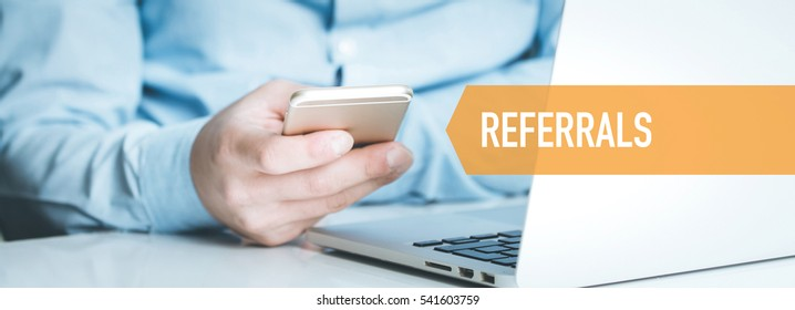 TECHNOLOGY CONCEPT: REFERRALS
