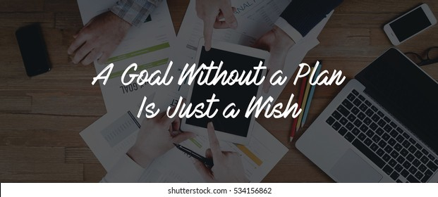TECHNOLOGY INTERNET TEAMWORK A GOAL WITHOUT A PLAN IS JUST A WISH CONCEPT