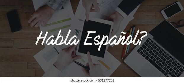 TECHNOLOGY INTERNET TEAMWORK HABLA ESPANOL? CONCEPT