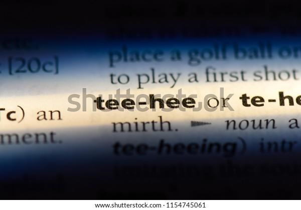 Tee Hee Word Dictionary Tee Hee Miscellaneous Stock Image 1154745061