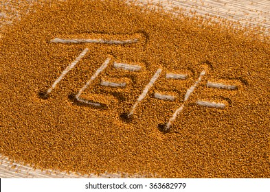 Teff, a gluten free ancient grain alternative  with the name spelled in it. Teff has become a popular health food choice.