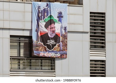 Tehran, Iran - June 10, 2021: Ebrahim Raisi Banner is hung. He is a Muslim Jurist and Chief Justice of the Islamic Republic of Iran, who is one of the candidates for the presidential election.