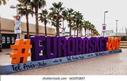 Tel Aviv, Israel - Circa November, 2016: Advertising of  basketball tournament Eurobasket 2017. It is held from August 31 to September 17 in Finland, Israel, Romania and Turkey