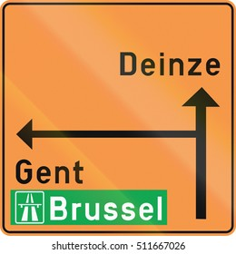 Temporary direction road sign used in the country of Belgium.