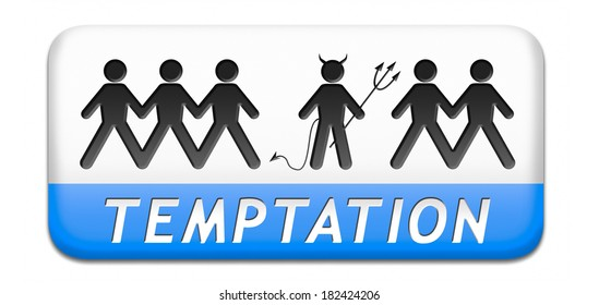 temptation resist temption from devil lose bad habits by self control road sign with text
