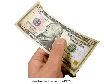 Ten dollar bill in hand against white. Includes clipping path.
